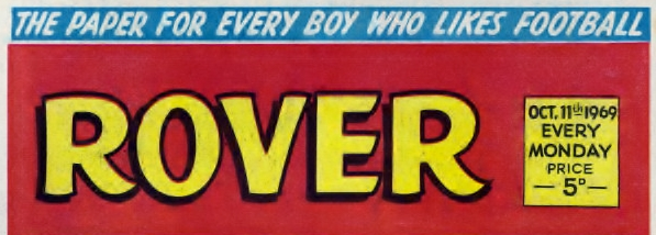 They've Made Their Name In Football Cover (Rover comic – October 11th 1969)